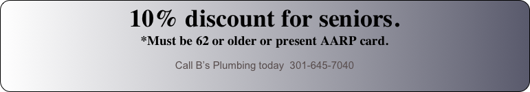 10% discount for seniors. 